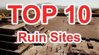 top 10 ruin sites of the maya