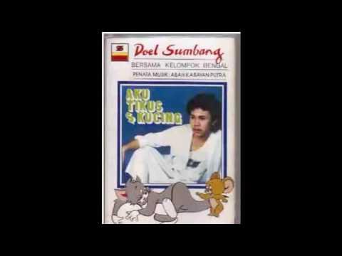 (Full Album) DOEL SUMBANG Aku Tikus & Kucing (1983)