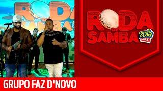 Baixar Grupo Faz D'Novo na Roda de Samba da Nº1