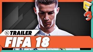 FIFA 18 - E3 2017 Gameplay Trailer   EA Play Press Conference