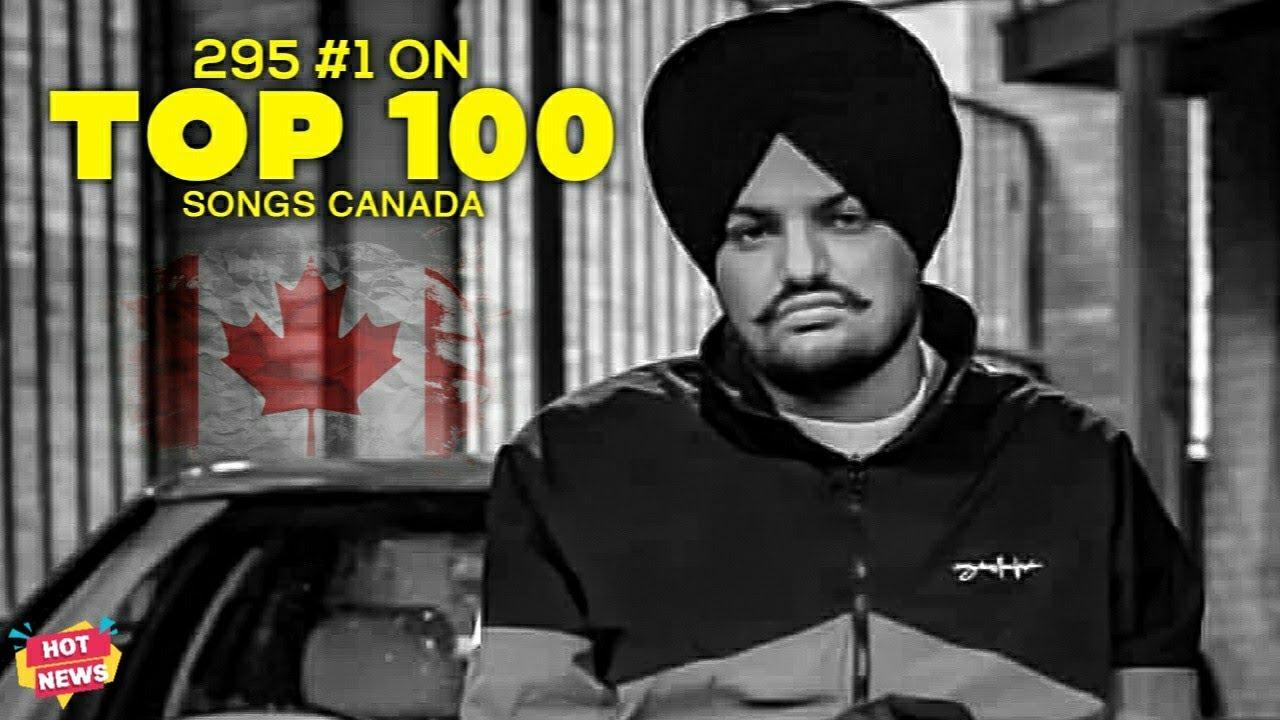 Sidhu Moose Wala | #1 Top 100 Songs Canada 295 | Moosetape | Hot News Upcoming Punjabi Songs 2021