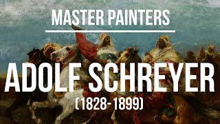 Adolf Schreyer (1828-1899) A collection of paintings 4K Ultra HD