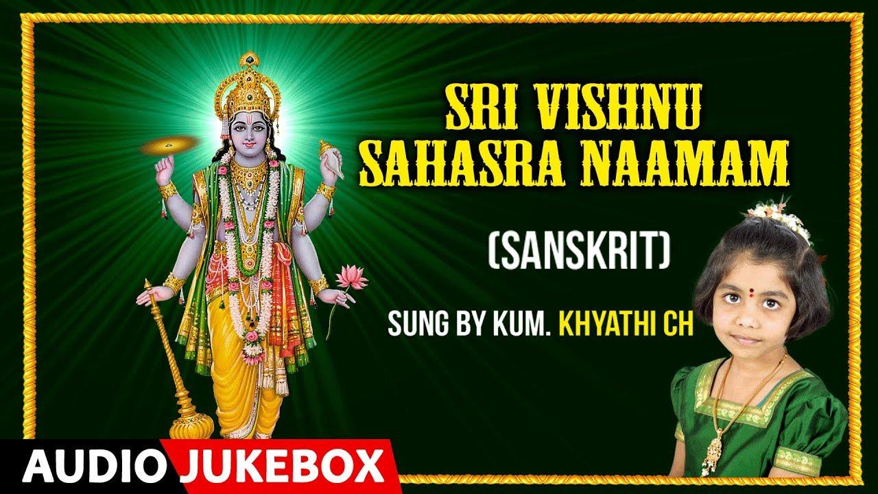 VISHNU SAHASRANAMA – Khyathi CH | Sanskrit Devotional Songs | Bhakti Songs