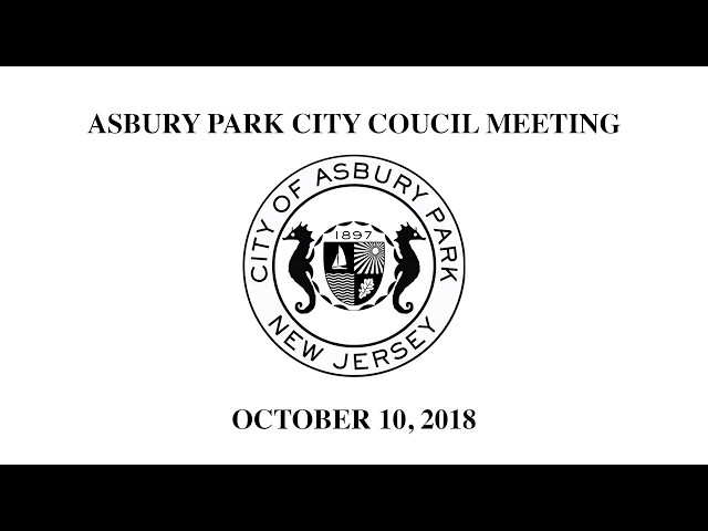 Asbury Park City Council Meeting - October 10, 2018