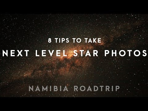 8 TIPS TO TAKE NEXT LEVEL PHOTOS OF THE STARS | NAMIBIA