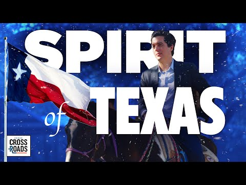 Special Edition: Spirit of Texas | Crossroads