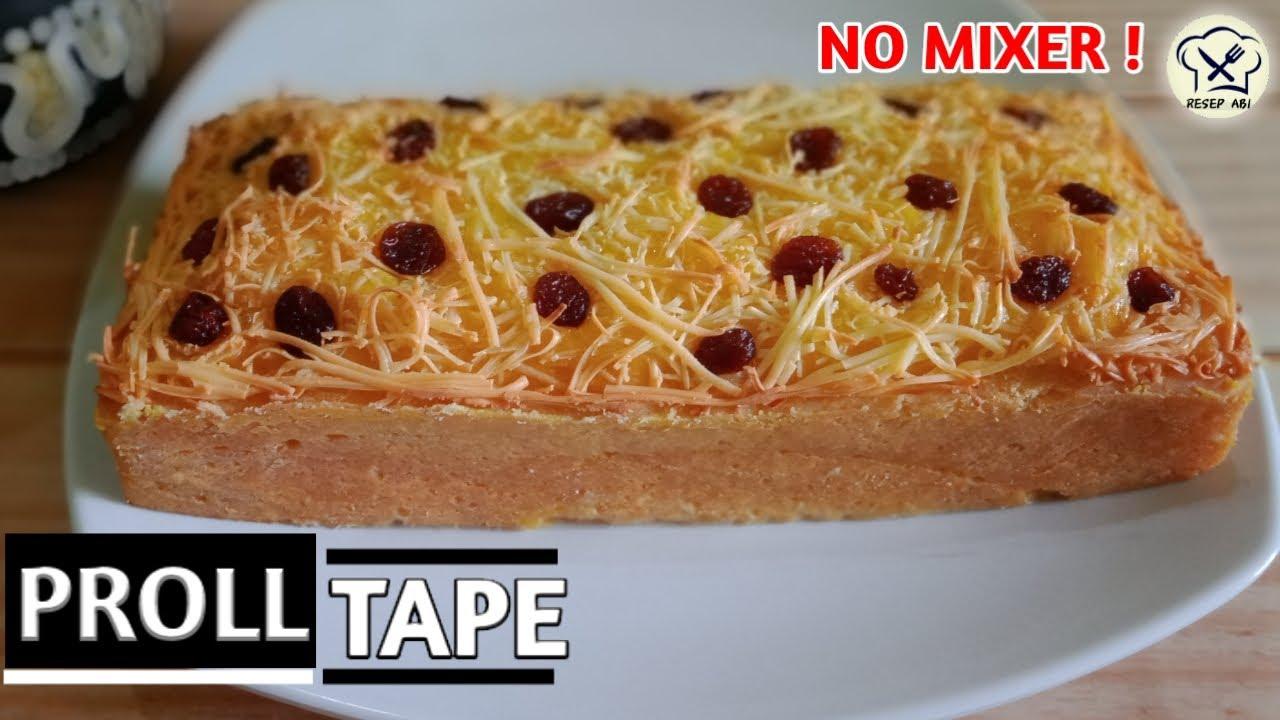 Resep Proll Tape Keju Panggang No Mixer Super Enak Youtube