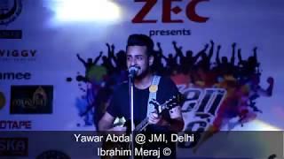 Yawar Abdal   Dilbaro Me Dilas   Jamia Millia Islamia, Delhi.