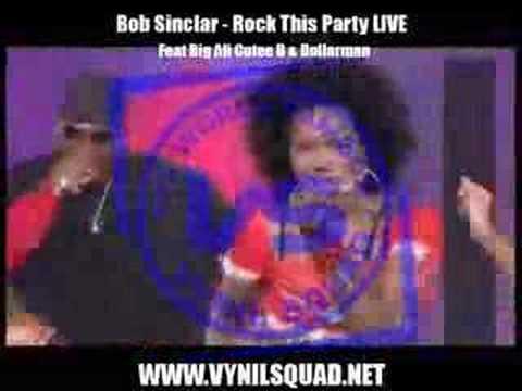 Bob Sinclar - Rock This Party LIVE feat Big Ali
