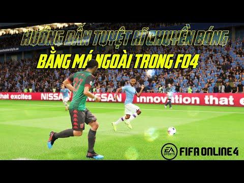 FIFA ONLINE 4   HƯỚNG DẪN TUYỆT KĨ CHUYỀN BẰNG MÁ NGOÀI TRONG FO4   LÀM QUEN VỚI TAY CẦM #8