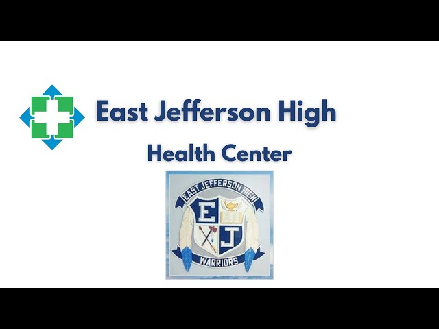 East Jefferson High Health Services