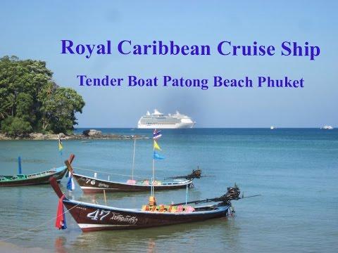 Royal Caribbean Cruise Ship Tender Boat Patong Beach Phuket