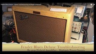 Fender Blues Deluxe - Hybrid Troubleshooting and Repair Adventure