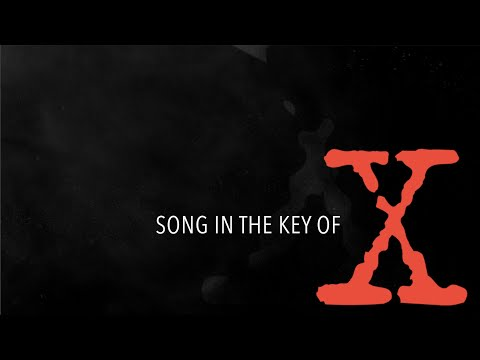 SONG IN THE KEY OF X - The X-Files