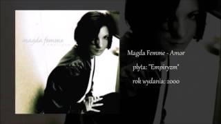 Magda Femme - Amor (EMPIRYZM)