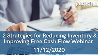 2 Strategies for Reducing Inventory & Improving Free Cash Flow