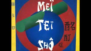 Meï Teï Shô - Love is the Answer