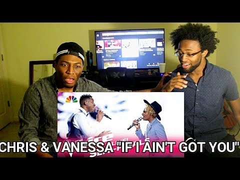 "The Voice 2017 Chris Blue & Vanessa Ferguson - Semifinals: ""If I Ain't Got You"" (REACTION)"