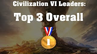 Top 3 Civs In Civilization V  Rise And Fall