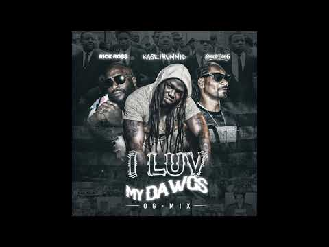 Kase1hunnid- I Luv My Dawgs Feat. Snoop Dogg & Rick Ross