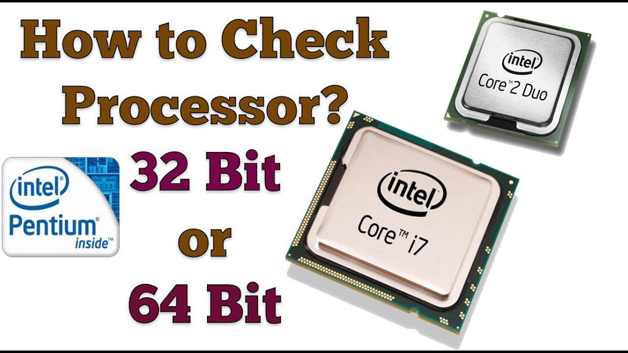 How To Check Processor Is 32 Bit Or 64 Bit