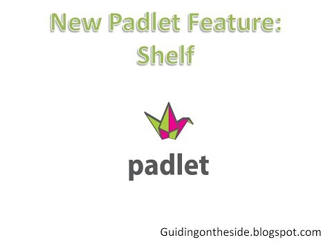 NEW Padlet Feature: Shelf