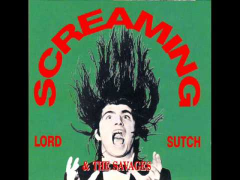 Screaming Lord Sutch And The Savages (She's Fallen In Love With The Monster Man)