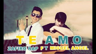 Zafiro rap Feat Miguel Angel - Te Amo - Bendiciones record