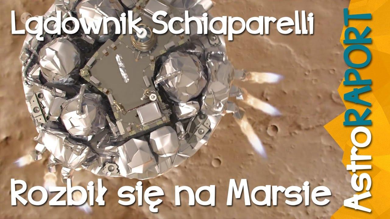 Lądownik Schiaparelli rozbił się na Marsie – AstroRaport