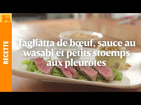 Tagliatta de bœuf, sauce au wasabi et petits stoemps aux pleurotes
