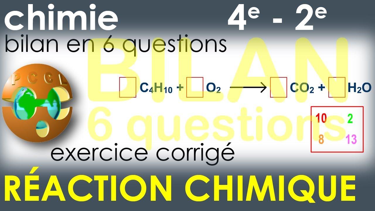 LA RÉACTION CHIMIQUE - Bilan en 6 questions - Exercice corrigé - 4e Physique-Chimie Collège ...