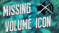 Fix: Missing Volume Icon (Windows 8/7/Vista)