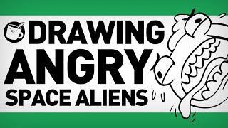 Drawing Angry Space Aliens