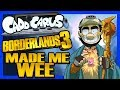 Borderlands 3 Made Me Wee - Caddicarus