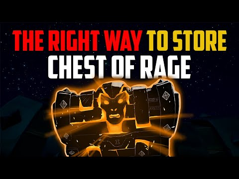 Sea Of Thieves: The Best Way To Store Chest Of Rage [SIMPLE]