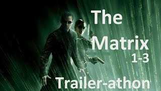 The Matrix trilogy trailers (Trailer-athon Series) HD Keanu Reeves