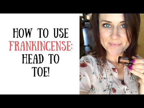 How to use Frankincense Essential Oil from Head to Toe ● Essential Oils 101 thumbnail