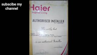 Here Is Our Haier Authorised Installer Certificate.