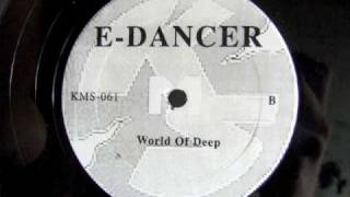 E-Dancer - World of Deep