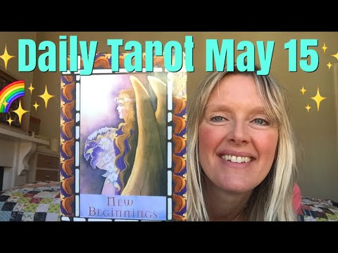 Daily Tarot May 15, 2018 ~ New Moon in Taurus