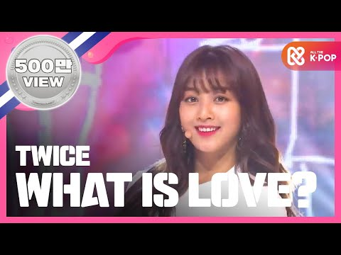 Show Champion EP TWICE - What is Love?