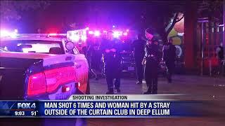 Fight outside Deep Ellum club escalates to shooting, one man shot six times