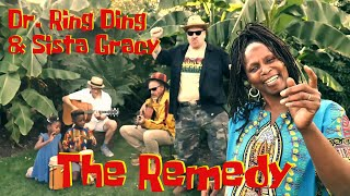 Dr. Ring Ding & Sista Gracy - The Remedy