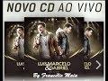 LUIS MARCELO E GABRIEL - CD JUNHO 2017