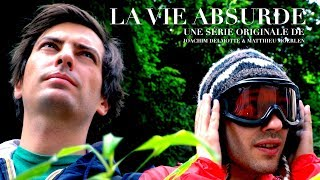 La Vie ABSURDE - Saison UNE - Episode 4 (with english sub) Web Série