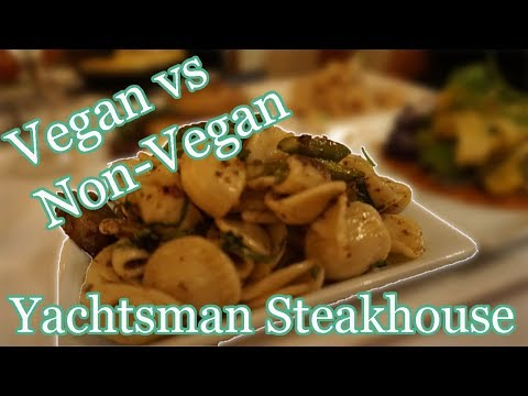 Yachtsman Steakhouse - Vegan & non-vegan food review with Nerd on a Whim and Foolish Morgans