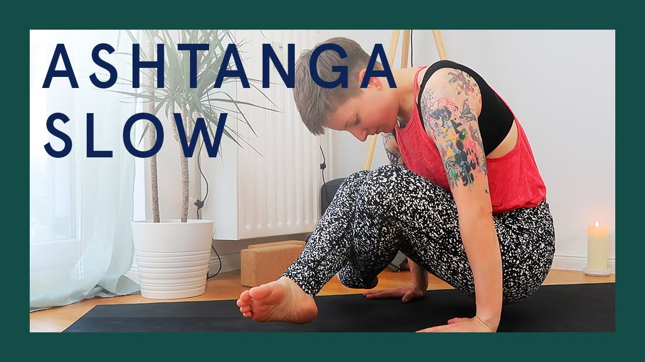 Slow Ashtanga Primary Series | langsam atmen | Ashtanga Yoga auf deutsch