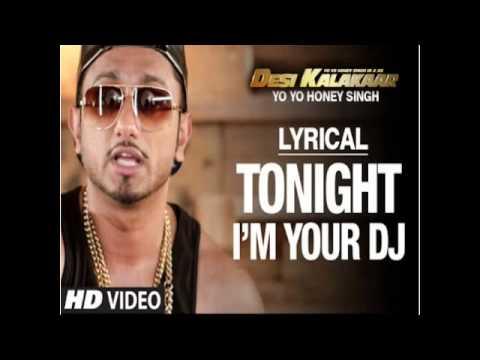 I'm Your DJ Tonight Full Song Yo Yo Honey...