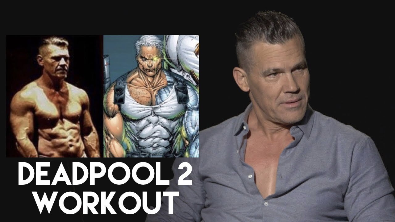 Josh Brolin On His Deadpool 2 Workout And Diet To Play