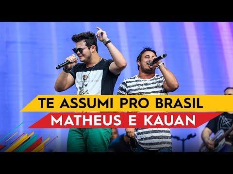 Te Assumi Pro Brasil - Matheus & Kauan - Villa Mix Goiânia 2017 ( Ao Vivo )
